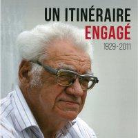 """Jacques Moins, """"Un itinéraire engagé (1929-2011)"""""""